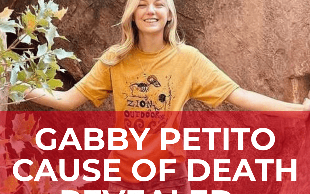 Gabby Petito's Cause of Death Has Been Determined by Coroner